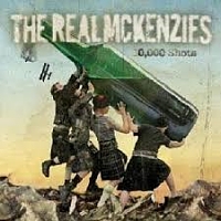 "Real McKenzies: ""10.000 shots"" (2005)"
