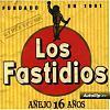 """Los Fastidios: """"Anejo 16 Anos"""" (2007)"""